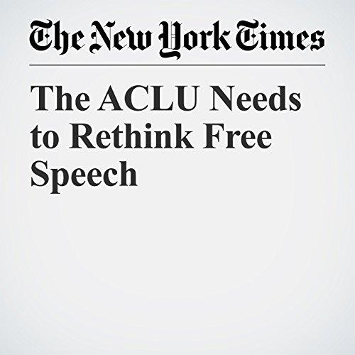 The ACLU Needs to Rethink Free Speech copertina