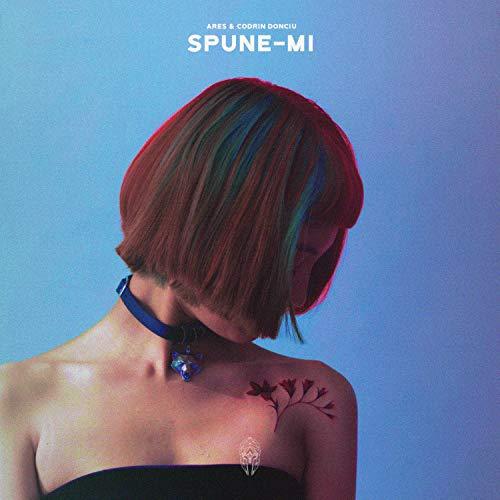 Spune-Mi (feat. Codrin Donciu)