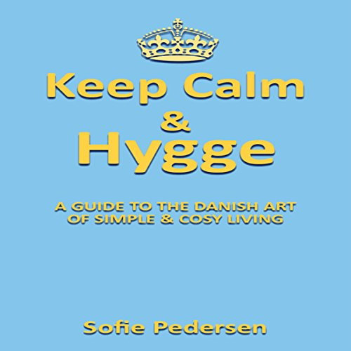 Keep Calm & Hygge audiobook cover art