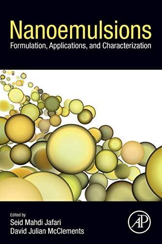 Nanoemulsions Formulation Applications and Characterization product image