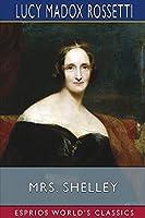 Mrs. Shelley (Esprios Classics)