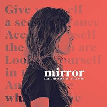 Mirror (feat. Elise Nunes)