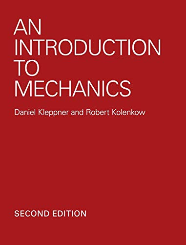Compare Textbook Prices for An Introduction to Mechanics 2 Edition ISBN 9780521198110 by Kleppner, Daniel,Kolenkow, Robert