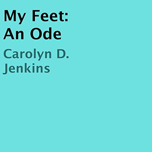 My Feet: An Ode Titelbild