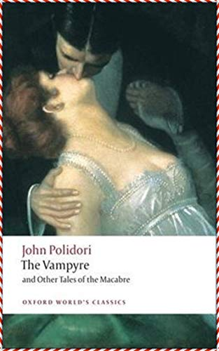 The Vampyre, a Tale - John Polidori [Whites Fine Edition](annotated) (English Edition)