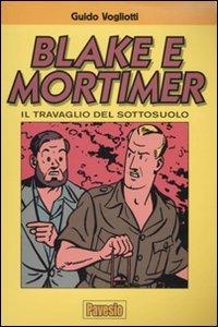 Blake e Mortimer. Il travaglio del sottosuolo