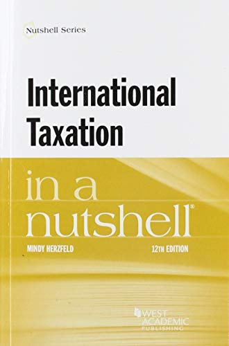Compare Textbook Prices for International Taxation in a Nutshell Nutshells 12 Edition ISBN 9781684673469 by Herzfeld, Mindy