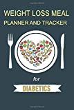 Weight Loss Meal Planner And Tracker For Diabetics
