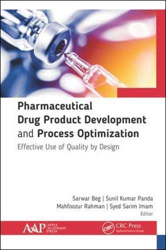 Pharmaceutical Drug Product Development and Process Optimization: Effective Use of Quality by Design (English Edition)
