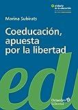 Coeducación, apuesta por la libertad (Recursos educativos)