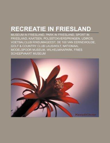 Recreatie in Friesland: Museum in Friesl