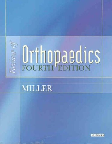 Review of Orthopaedics (Miller, Review of Orthopaedics)