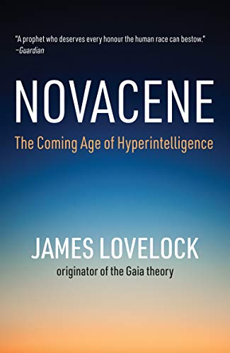 Amazon - Novacene: The Coming Age of Hyperintelligence (Mit Press)