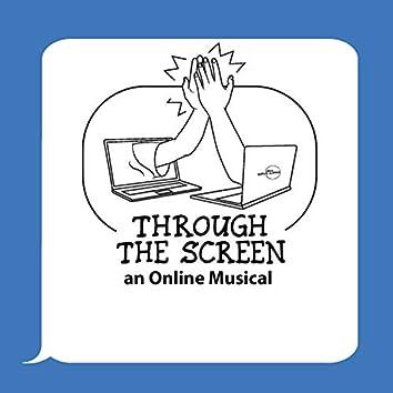 Through the Screen, an Online Musical