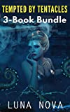 Tempted by Tentacles: 3-Book Bundle