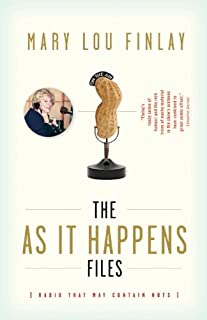 The As It Happens Files: Radio That May Contain Nuts (English Edition)