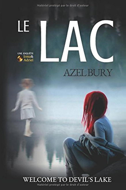 強度凶暴な重なるLe Lac: Suspense