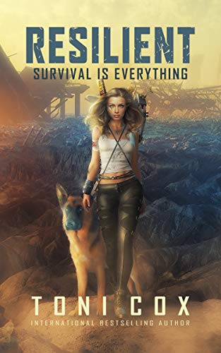 Resilient: Survival is everything by [Toni Cox]
