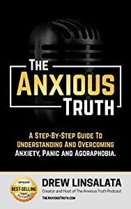 The Anxious Truth - Anxiety Education And Support 1巻 表紙画像