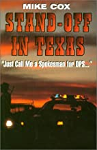 Stand-off in Texas: Just Call Me a Spokesman for the Dps