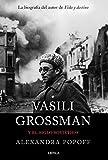 Vasili Grossman y el siglo soviético (Memoria Crítica)