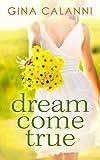Dream Come True (Ice Cream Dreams, Book 1) (English Edition)