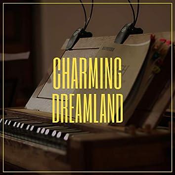 # Charming Dreamland