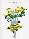 Raclette et brocoli