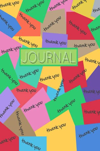 POST-IT 'THANK YOU' NOTES J0URNAL NOTEBOOK: 150 White Lined Pages, Glossy Cover, GRATITUDE JOURNAL