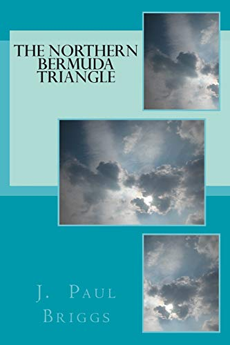 The Northern Bermuda Triangle (The Happily Ever After Series...for Goodness Sake!, Band 4)