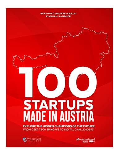 100 Startups Made in Austria (English Edition)