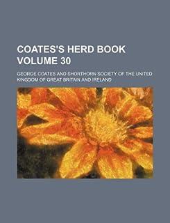 Coates's Herd Book Volume 30