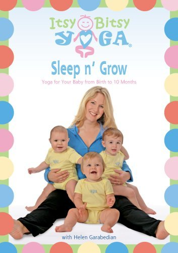 Itsy Bitsy Yoga's Sleep n' Grow DVD: Yoga for Your Baby from Birth to 10 Months with Helen Garabedian by Helen