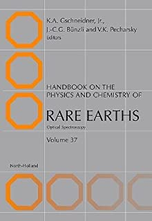Handbook on the Physics and Chemistry of Rare Earths: Optical Spectroscopy (Volume 37)