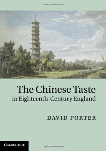 The Chinese Taste in Eighteenth-Century England