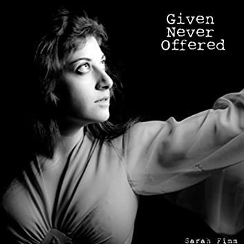 Given Never Offered