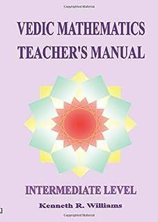 Vedic Mathematics Teacher's Manual - Intermediate Level