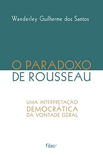O paradoxo de Rosseau: Uma interpretação democrática da vontade geral