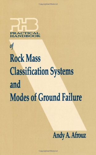 Practical Handbook of Rock Mass Classification Systems and Modes of Ground Failure