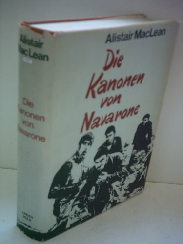 Alistair Mac Lean: Die Kanonen von Navarone