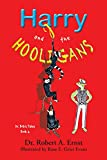 Harry and the Hooligans (English Edition)