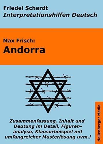 Andorra - Lektürehilfe und Interpretationshilfe: Interpretationen und Vorbereitungen für den Deutschunterricht (Interpretationshilfen Deutsch 7)