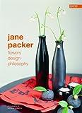 Jane Packer: Flowers, Design, Philosophy