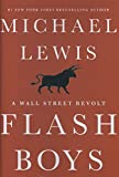 Flash Boys: A Wall Street Revolt 表紙画像