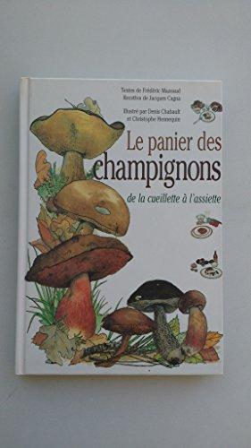 Le panier des champignons : De la cueillette à l'assiette