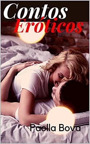 Contos Eróticos de Paolla Bova (Portuguese Edition)