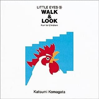 Walk&look(あっちとこっち)―Fun for children (Little eyes (9))