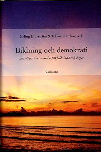 Bildning och demokrati : nya vägar i det svenska folkbildningslandskapet