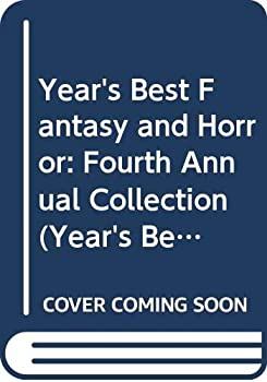 The Year's Best Fantasy and Horror 1990: 4th Annual Collection 0312060076 Book Cover