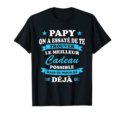 Homme Papy Grand-père Fête Des Pères Cadeau Anniversaire T-Shirt